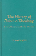 The History of Islamic Theology from Muhammad to the Present