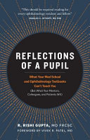 Reflections of a Pupil
