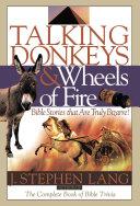 Talking Donkeys and Wheels of Fire