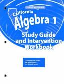 California Algebra 1 Study Guide and Intervention Workbook PDF