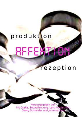 produktion     AFFEKTION     rezeption PDF
