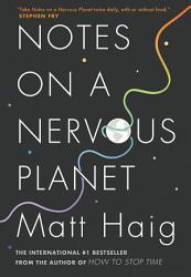 Notes On A Nervous Planet PDF