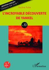 L'incroyable découverte de Yankel: N°10