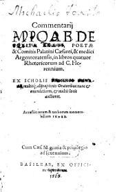 Commentarii Micaeli Toxitae Rhaeti, Poetae ... in libros quatuor Rhetoricorum ad C. Herennium