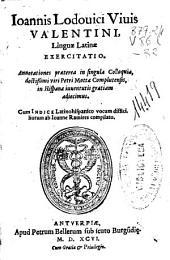 Ioannis Lodouici Viuis Valentini Linguae Latinae exercitatio