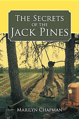 The Secrets of the Jack Pines PDF