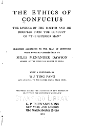 "The Ethics of Confucius: The Sayings of the Master and His Disciples Upon the Conduct of ""the Superior Man,"""