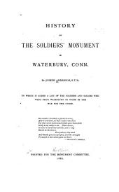 History of the Soldiers' Monument in Waterbury, Conn