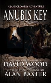 Anubis Key: A Jake Crowley Adventure