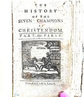 The History of the Seven Champions of Christendom. A chap-book