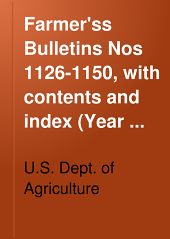 Farmer'ss Bulletins Nos 1126-1150, with contents and index (Year 1921)
