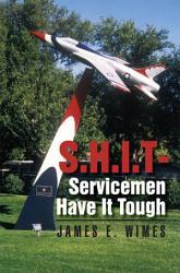 Shit Servicemen Have It Tough Book PDF