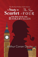 The Sherlock Holmes Triple Feature   A Study in Scarlet  The Sign of Four  and The Hound of the Baskervilles