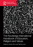 The Routledge International Handbook of Education  Religion and Values