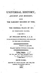 Universal History, Ancient and Modern: From the Earliest Records of Time, to the General Peace of 1801, Volume 23