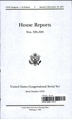 United States Congressional Serial Set  Serial No  14733  House Reports Nos  335 353