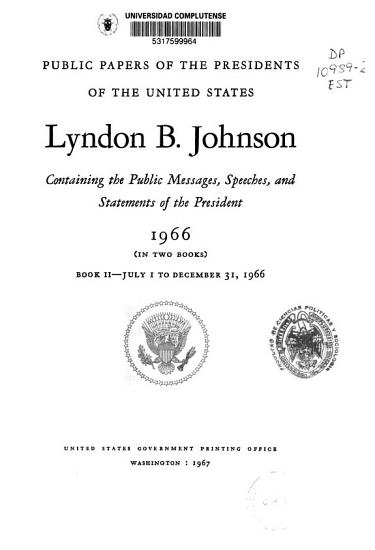 Public Papers of the Presidents of the United States  Lyndon B  Johnson PDF
