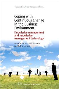 Coping with Continuous Change in the Business Environment