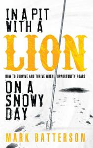 In a Pit with a Lion on a Snowy Day PDF