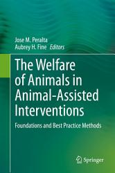 The Welfare of Animals in Animal Assisted Interventions PDF