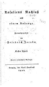 Rosaliens Nachlass nebst einem Anhange herausgegeben von: Band 1