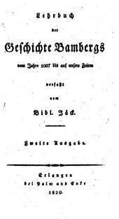 Lehrbuch der Geschichte Bambergs vom Jahre 1007 bis auf unsere Zeiten