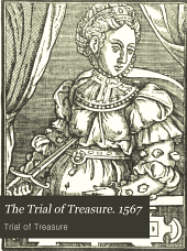 The Trial of Treasure: 1567