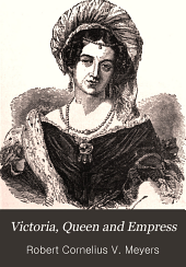 Victoria, Queen and Empress: The Mother of Kings, the Good Queen, the Devoted Wife, the Noble Woman: The Story of Britain's Golden Era