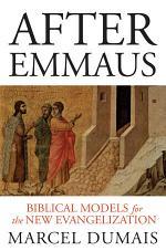 After Emmaus