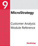 Customer Analysis Module Reference for MicroStrategy 9. 3. 1
