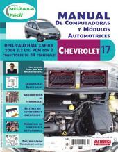 Manual de computadoras y módulos automotrices: Vehículos Opel-Vauxhall Zafira 2004, 2.2 Lts PCM con 2 conectores de 64 terminales