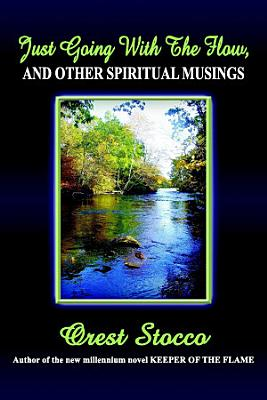Just Going With the Flow  And Other Spiritual Musings
