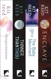 Four Futures by Kit Reed: @expectations, Thinner Than Thou, The Baby Merchant, and Enclave