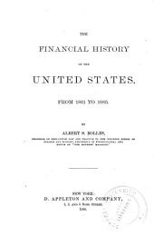 The Financial History of the United States, from 1774 to [1885]: 1861 to 1885