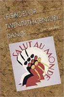 Legacies of Twentieth Century Dance PDF