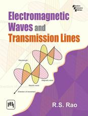 ELECTROMAGNETIC WAVES AND TRANSMISSION LINES PDF