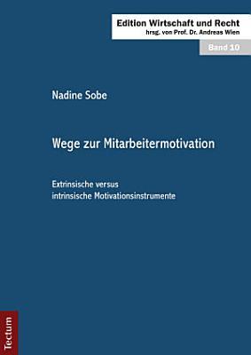 Wege zur Mitarbeitermotivation PDF