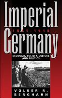 Imperial Germany 1871 1918 PDF