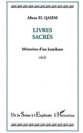 Livres sacrés: mémoires d'un kamikaze