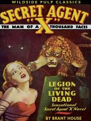Secret Agent X Legion Of The Living Dead Book PDF