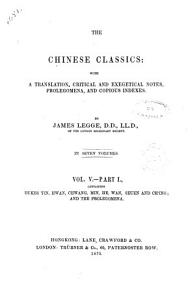 The Chinese Classics with a Translation  Critical and Exegetical Notes  Prolegomena  and Copious Indexes by James Legge PDF