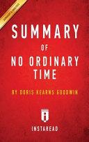 Summary Of No Ordinary Time Book PDF
