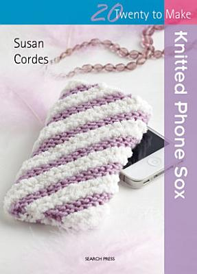Knitted Phone Sox PDF