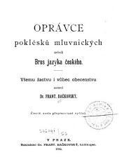 Oprávce poklésků mluvnických: neboli, Brus jazyka českého
