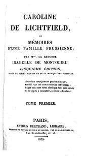 Caroline de Lichtfield, ou mémoires d'une famille prussienne: Volume1