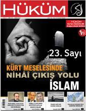 Kürt Meselesinde Nihâî Çıkış Yolu İslam: Hüküm Dergisi: 23. Sayı | Kasım 2014 | Yıl: 2