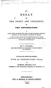 An Essay on the Spirit and Influence of the Reformation. ...