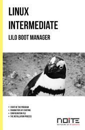 LILO Boot Manager: Linux Intermediate. AL2-043