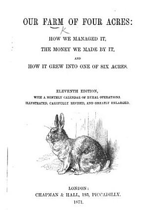 Our Farm of four acres and the money we made by it  By Miss Coulton PDF