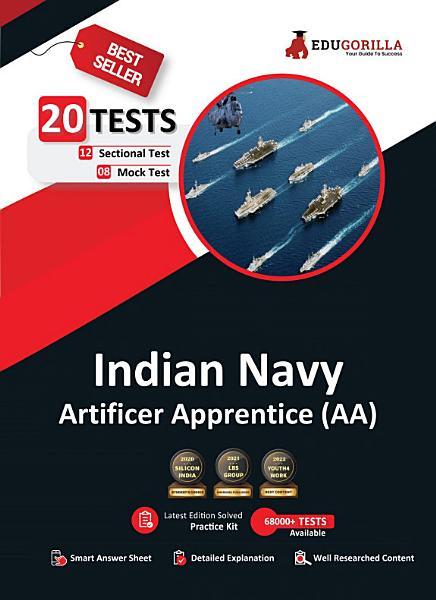 Indian Navy Artificer Apprentice  AA  Recruitment Exam 2021   Preparation Kit for Artificer Apprentice   10 Full length Mock Tests   By EduGorilla PDF